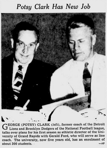 Potsy Clark and Gerald Ford